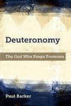 Deuteronomy - The God Who Keeps His Promises