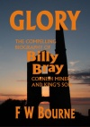 Glory, The Compelling Biography of Billy Bray