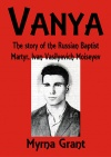 Vanya: The Story of the Russian Baptist Martyr