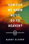 Tract - How Can we Know We'll Go to Heaven - Pack of 25
