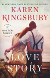 Love Story, The Baxter Family Series