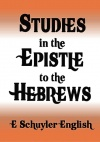 Studies in the Epistle to the Hebrews - CCS