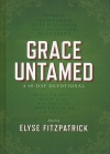 Grace Untamed, A 60-Day Devotional, Hardback Edition