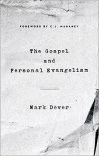 The Gospel and Personal Evangelism, New Edition