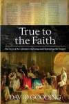 True to the Faith - The Acts of the Apostles