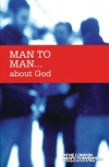 Man to Man..About God