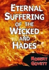 Eternal Suffering of the Wicked and Hades