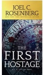 The First Hostage: A J B Collins Novel