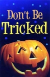 Tract - Don't Get Tricked, Halloween (ESV) (Pack of 25)