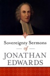 Sovereignty Sermons of Jonathan Edwards