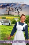 Mary's Home, Peace in the Valley Series