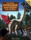 The Great Dinosaur Mystery and the Bible, Revised