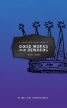 A Christian's Pocket Guide to Good Works and Rewards - CPGS