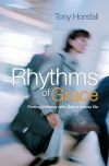 Rhythms of Grace, Finding Intimacy with God