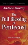 The Full Blessing of Pentecost: Power From on High