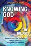 Knowing God - The Trilogy