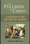 Fullness of Christ - Unfolded in the History of Joseph