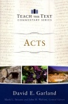 Acts (Teach the Text Commentary Series) TTCS