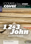 Cover to Cover Bible Study - 1, 2 & 3 John