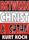 Between Christ & Satan
