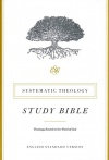 ESV Systematic Theology Study Bible, Hardback Edition