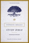 ESV Systematic Theology Study Bible, Brown Cordovan, TruTone Edition