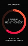 Spiritual Healthcheck; 16 steps to a Thriving Christian Life