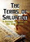 The Terms of Salvation; A Message For Ministers and Soul-Winners