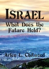 Israel: What Does the Future Hold?