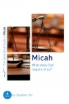 Micah: What Does God Require of Us? - Good Book Guide