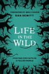 Life in the Wild; Fighting For Faith in a Fallen World