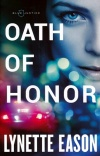 Oath of Honor, Blue Justice Series