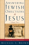 Answering Jewish Objections to Jesus: Volume 02