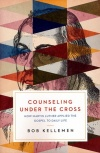 Counseling Under the Cross