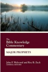 Bible Knowledge Commentary - Major Prophets