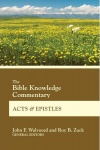 Bible Knowledge Commentary - Acts and Epistles