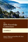 Bible Knowledge Commentary - Gospels