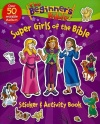 The Beginner's Bible Super Girls of the Bible Sticker & Activity Book