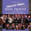 CD - Country Roots & Gospel Favourites