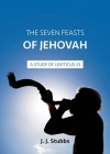 The Seven Feast of Jehovah, Studies in Leviticus 23