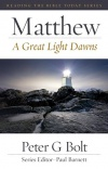 Matthew, A Great Light Dawns - Reading the Bible Today