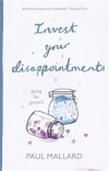 Invest Your Disappointments, Going For Growth