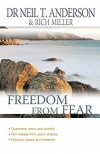 Freedom From Fear: Overcoming Anxiety And Worry
