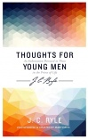 Thoughts for Young Men - EP Edition