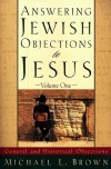Answering Jewish Objections to Jesus: Volume 01
