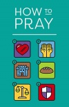 Tract - How to Pray, Updated Edition (Pack of 25)