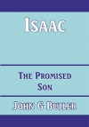 Isaac - The Promised Son