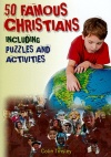 50 Famous Christians, Including Puzzles and Activities