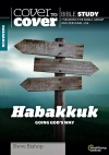Cover to Cover Bible Study - Habakkuk: Going God's Way