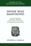 Divine Rule Maintained: Anthony Burgess, Covenant Theology